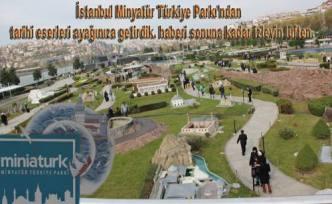 İstanbul da görülmesi gereken yerlerden biri Miniatürk