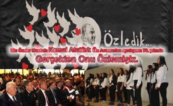 Ulu Önder Mustafa Kemal Atatürk'ün aramızdan ayrılışının 79.yılı