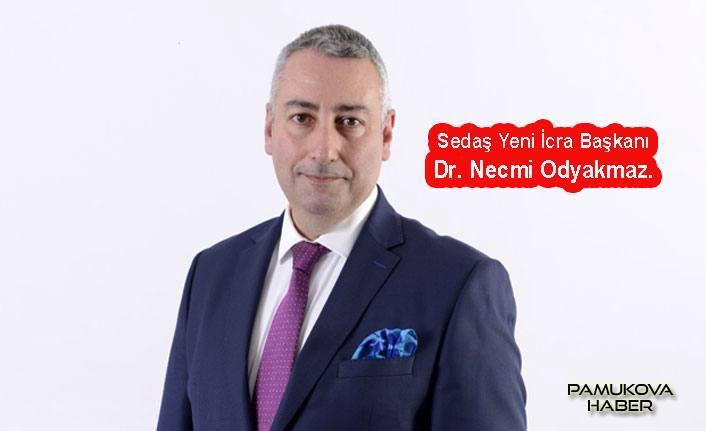 SEDAŞ'ta Dr. Necmi Odyakmaz Dönemi Başladı